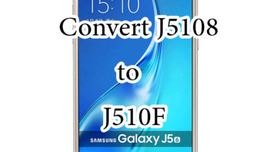 Photo of Convert J5108 to J510F with Google Play – J5 2016 تعريب جهاز